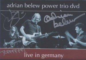 Nothing like a personalized, autographed DVD case of the Adrian Belew Power Trio Live In Germany.